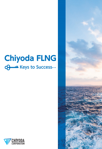 Chiyoda FLNG Keys to Success…